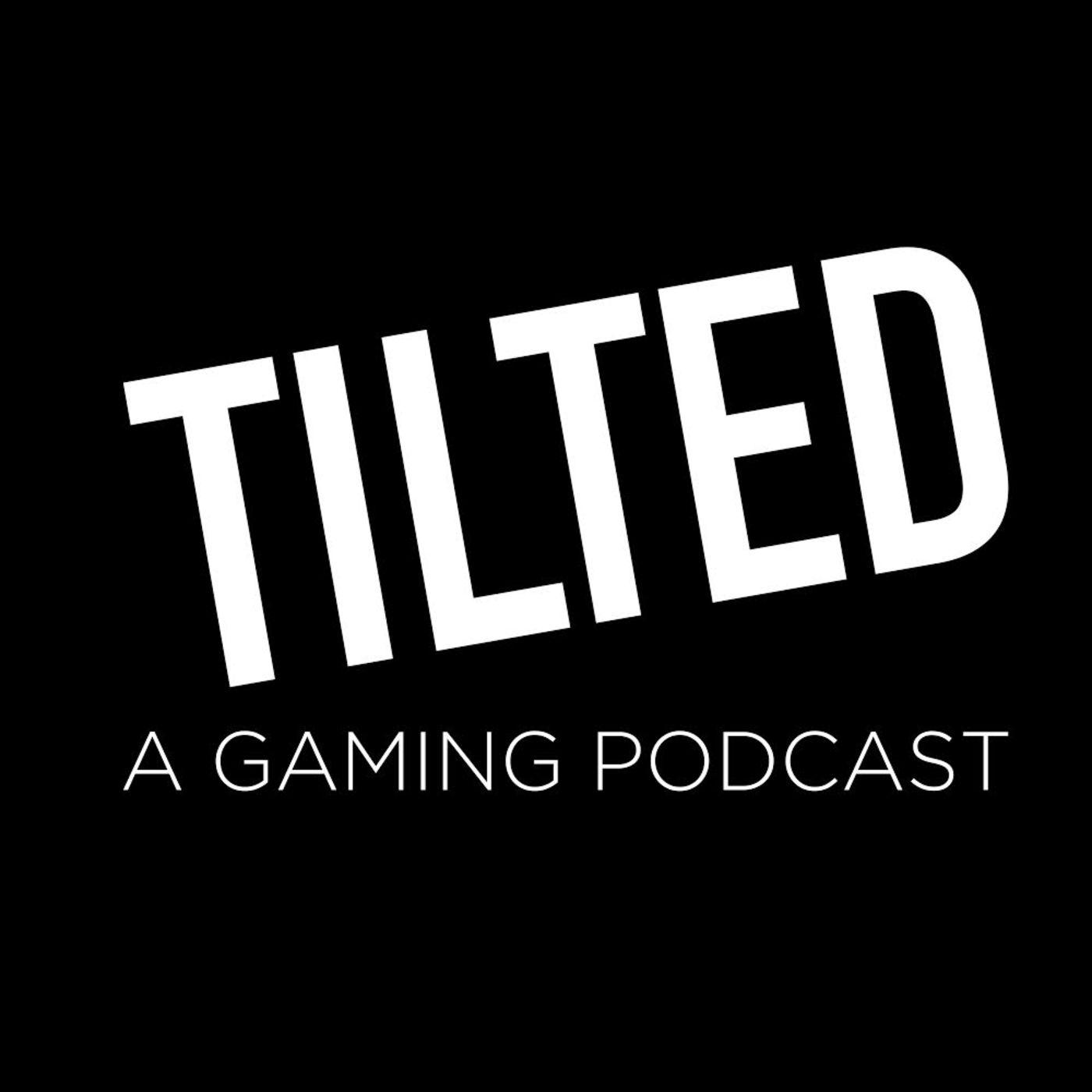 Tilted: A Gaming Podcast - Brandyn, JC, and Chip | Listen Notes