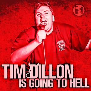 Tim Dillon Is Going To Hell