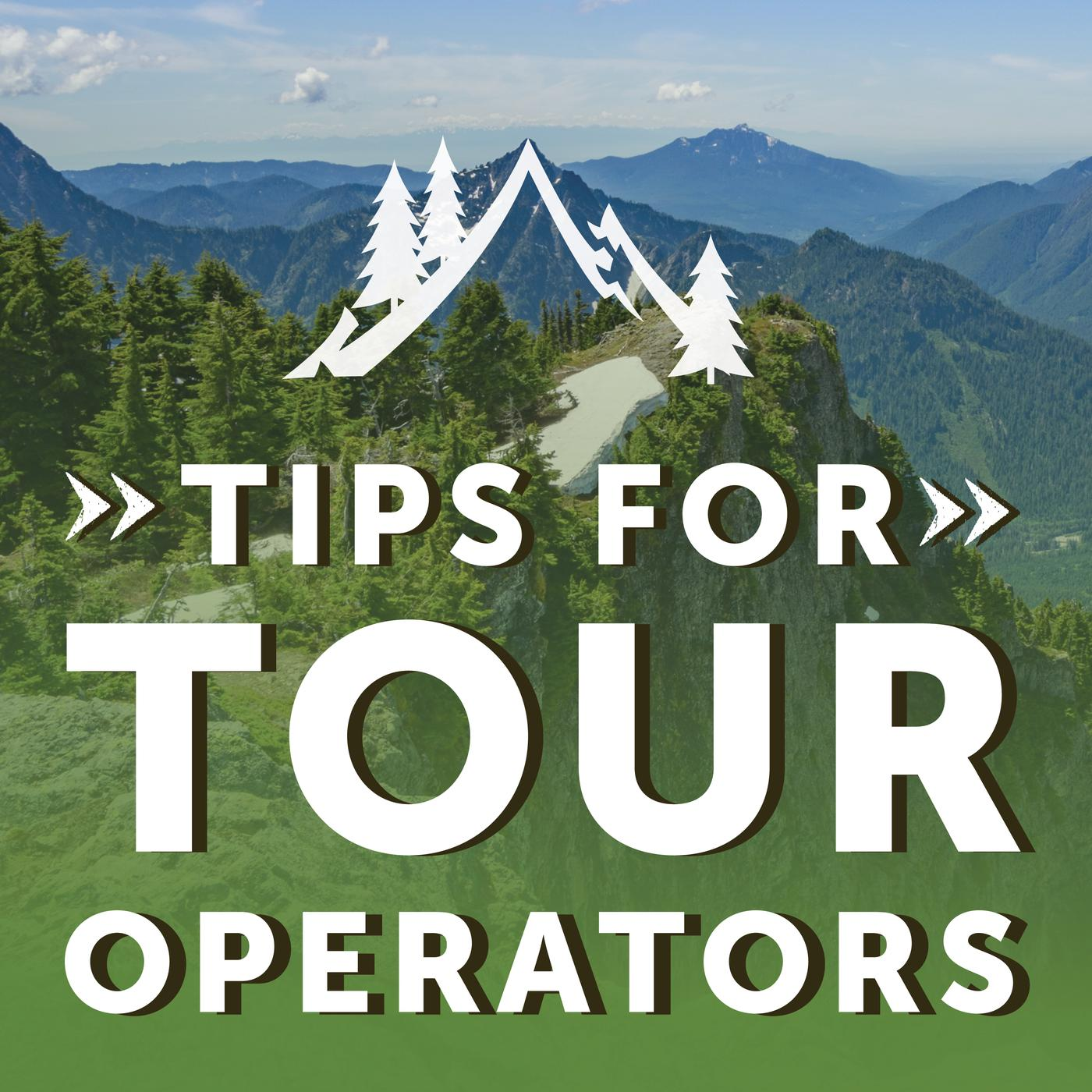 Tips for Tour Operators (podcast) - Outdoor Adventure