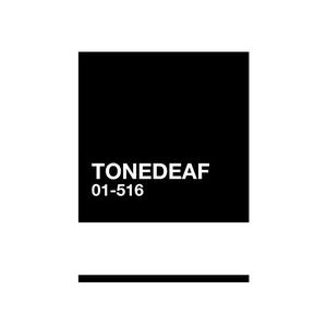 TONEDEAF