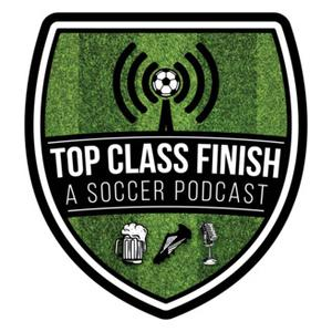 Top Class Finish Podcast