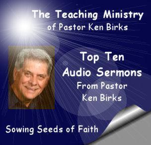 Top Ten Audio Sermons From Ken Birks (podcast) - Pastor Ken Birks