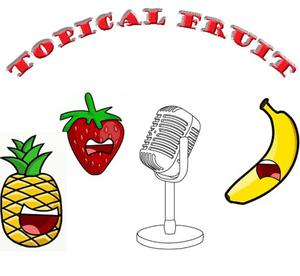 Topical Fruit
