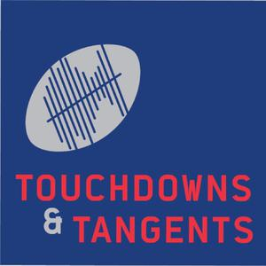Top 10 podcasts: Touchdowns and Tangents