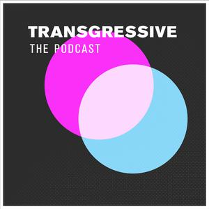 Transgressive: The Podcast