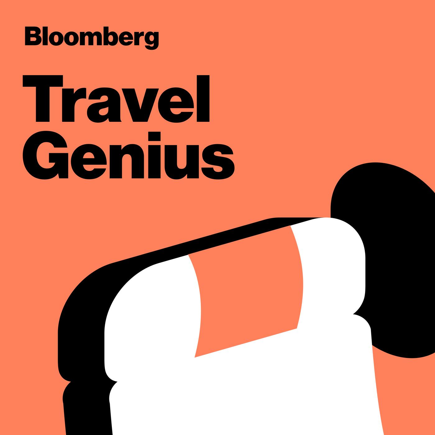 Travel Genius (podcast) - Bloomberg | Listen Notes