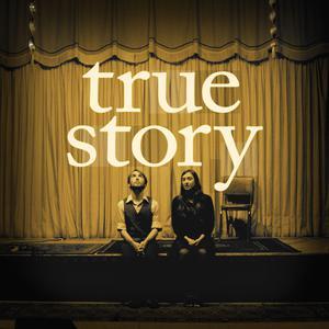 Best Storytelling Podcasts (2019): True Story