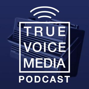 True Voice Media Podcast | Digital Strategy | Social Media | Conversations & Master Classes