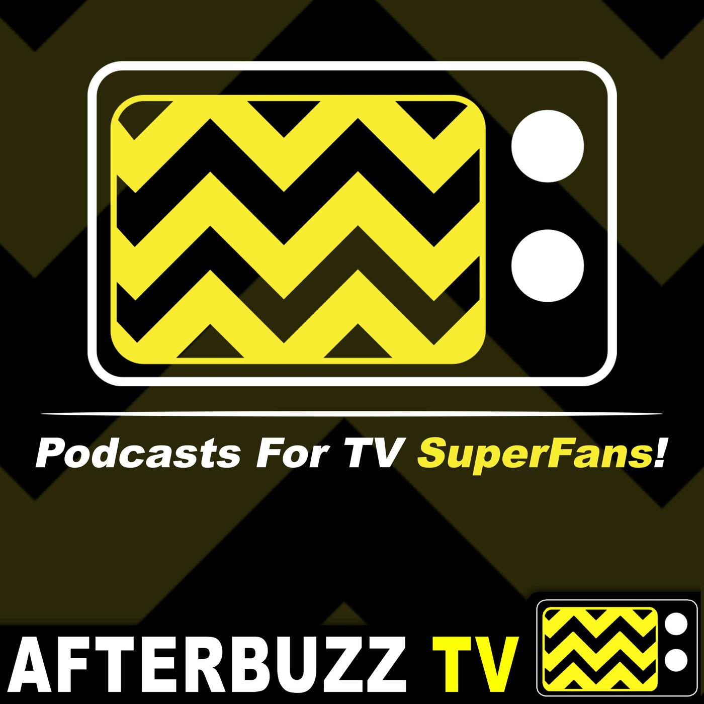 TV Reviews - Podcasts For ALL TV Superfans - AfterBuzz TV Network