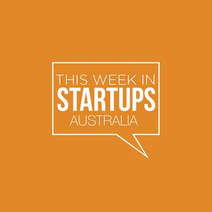 TWISTA - This Week in Startups Australia