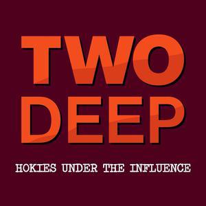 Two Deep: Hokies Under The Influence