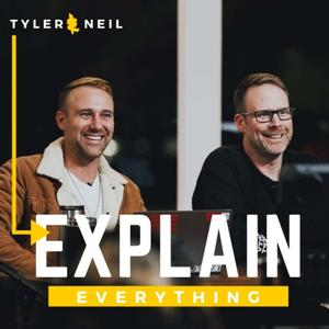 Best How To Podcasts (2019): Tyler & Neil Explain Everything
