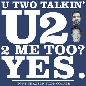 Meilleurs podcasts Comédie (2019): U Two Talkin' U2 2 Me Too? Yes.
