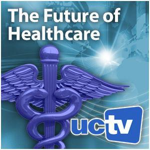 UC Berkeley Health Leadership (Audio) (podcast) - UCTV   Listen Notes