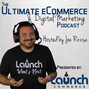 Ultimate eCommerce & Digital Marketing Podcast