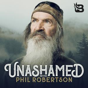 Best Religion & Spirituality Podcasts (2019): Unashamed with Phil Robertson