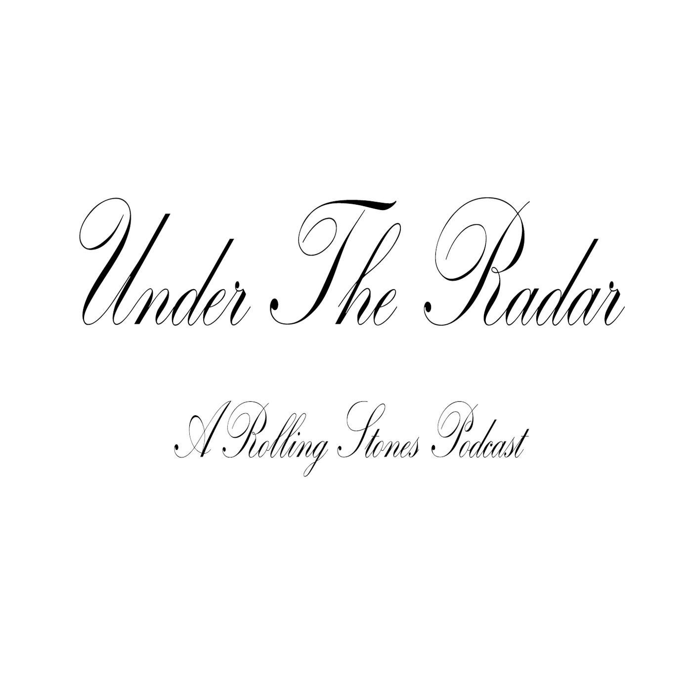 Under the Radar: A Rolling Stones Podcast - Christian Bonner