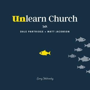 Best Spirituality Podcasts (2019): Unlearn Church