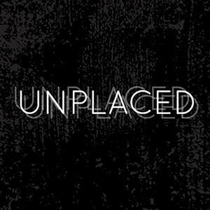 Unplaced | an audio drama