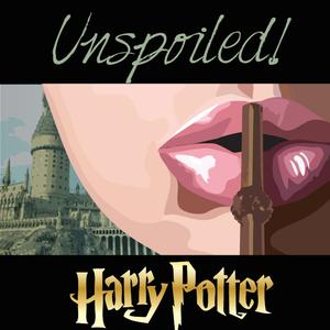 Best Harry Potter Podcasts (2019): UNspoiled! Harry Potter