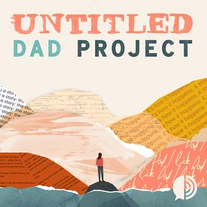 Best Books Podcasts (2019): Untitled Dad Project