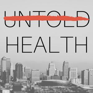 Best Documentary Podcasts (2019): Untold Health