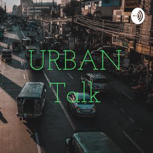 URBAN Talk