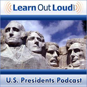Best Government & Organizations Podcasts (2019): U.S. Presidents Podcast