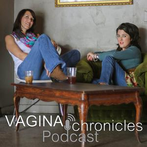 Best Personal Journals Podcasts (2019): Vagina Chronicles Podcast » Podcast