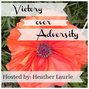 Best Education for Kids Podcasts (2019): Victory Over Adversity