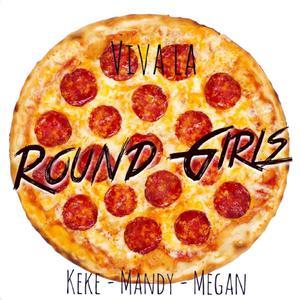 Viva La Round Girls