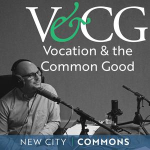 Vocation and the Common Good