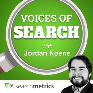 Voices of Search // A Search Engine Optimization (SEO) & Content Marketing Podcast with Jordan Koene of Searchmetrics