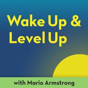 Wake Up and Level Up