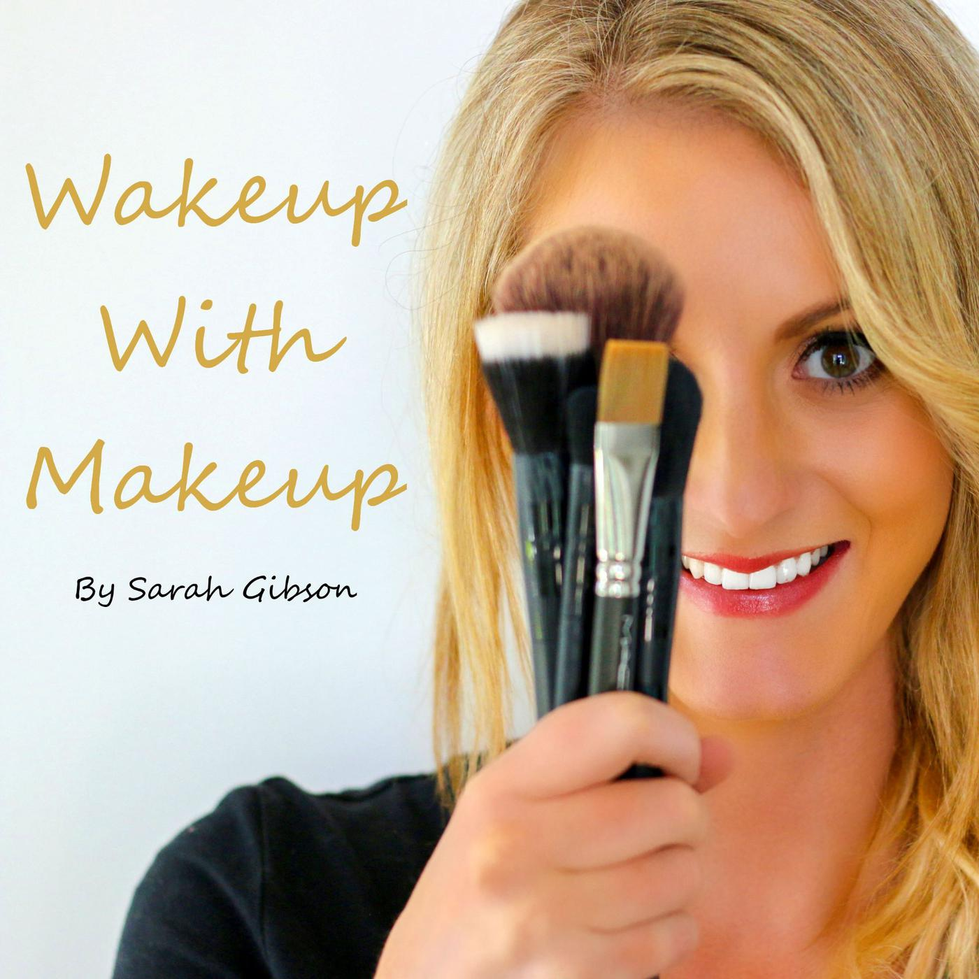 Wakeup With Makeup Podcast