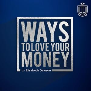 Ways to Love Your Money