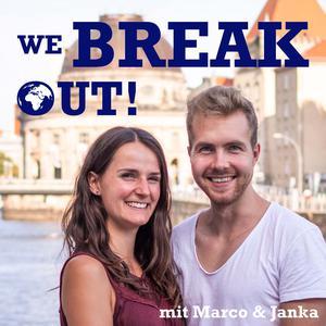 We Break Out – um überall auf der Welt leben und arbeiten zu können