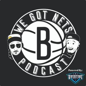 Best Basketball Podcasts (2019): We Got Nets - A Brooklyn Nets Podcast