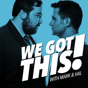 Best Comedy Interviews Podcasts (2019): We Got This with Mark and Hal
