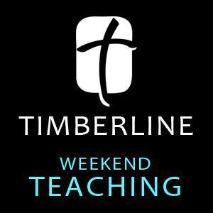 Weekend Teaching (podcast) - Timberline Church   Listen Notes