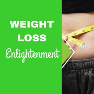 Weight Loss Enlightenment - Stop Binge Eating and Compulsive Eating