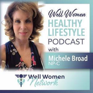 Well Women Healthy Lifestyle Podcast