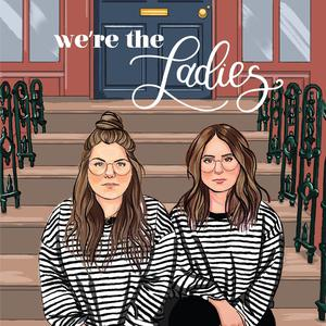 Top 10 podcasts: We're The Ladies