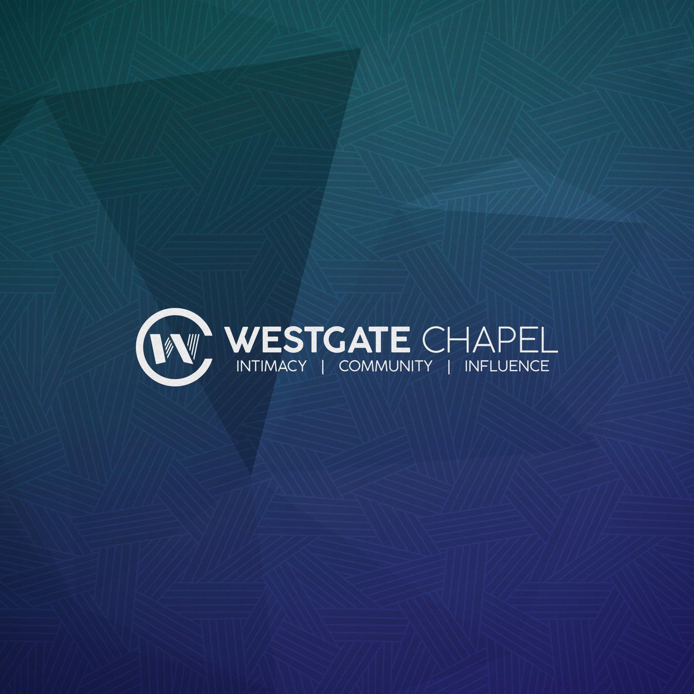 Westgate Chapel Sermons (podcast) - Westgate Chapel | Listen Notes