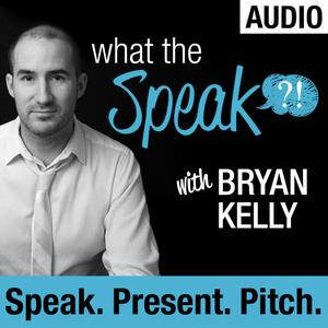 What The Speak (Audio) with Bryan Kelly