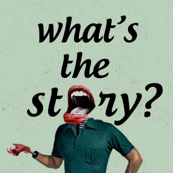 What's The Story? (podcast) - Chuck McPhail | Listen Notes