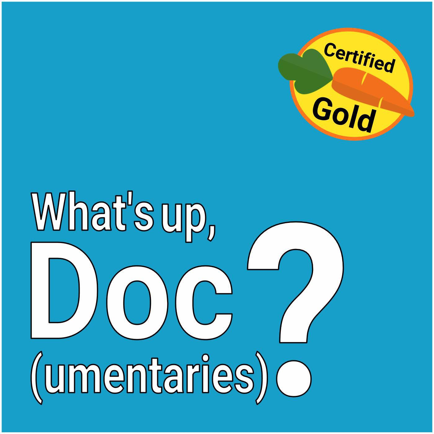 What's Up, Doc(umentaries)? (podcast) - Henri & Leandra | Listen Notes