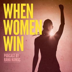 Best Careers Podcasts (2019): When Women Win