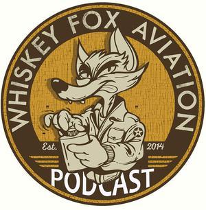 Best Aviation Podcasts (2019): Whiskey Fox Aviation