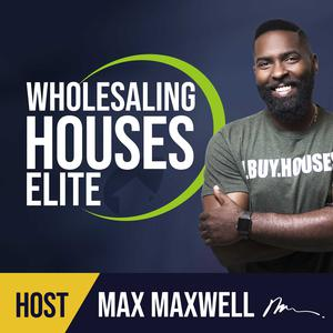 Best Investing Podcasts (2019): Wholesaling Houses Elite